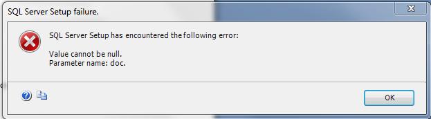 SQL Server 2012 - Setup Problems - Value Cannot Be Null