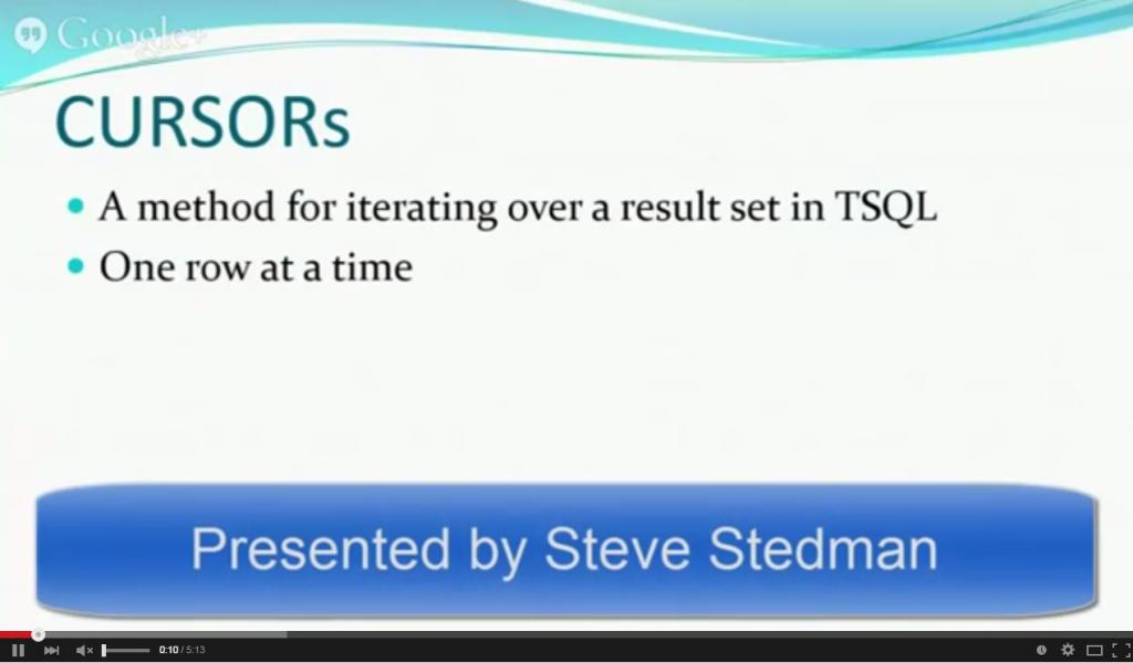T-SQL: A Simple Example Using a Cursor - Steve Stedman